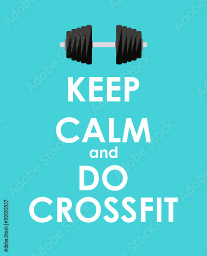 Valokuva  Keep Calm and do Crossfit Creative Poster Concept. Card of invit