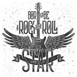 """Grunge print for T-shirt with guitar and wings. With slogan """"Born to be a rock and roll star"""""""