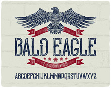 Vintage Textured Font With Ribbons, Stars And Bald Eagle Graphic Illustration