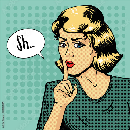 Poster Pop Art Woman show silence sign. Vector illustration in retro pop art style. Message Shhh for stop talking and be quite