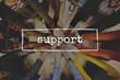 Support Satisfaction Service Helpful Motivation Concept