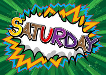 Saturday - Comic Book Style Wo...