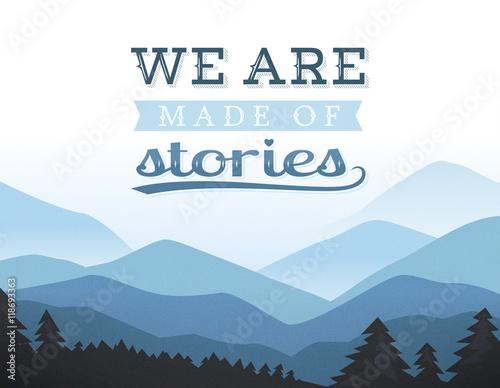 Fototapeta Retro poster. Motivation background. We are made of stories. obraz na płótnie