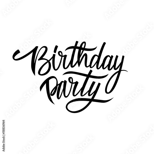 handwritten words birthday party hand drawn elements for your