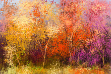 Oil Painting Landscape - Colorful Autumn Trees. Semi Abstract Image Of Forest, Trees With Yellow - Red Leaf. Autumn, Fall Season Nature Background. Hand Painted Impressionist Style