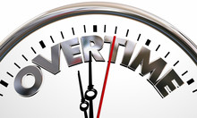 Overtime Working Extra Added Hours Clock Words 3d Illustration