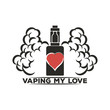 Emblem of an electronic cigarette with steam and the inscription vaping my love