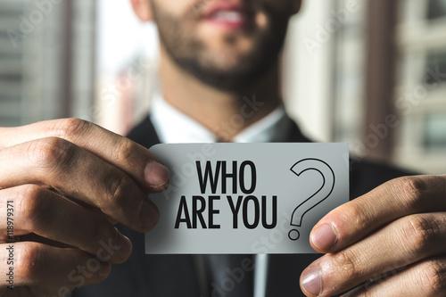 Fotografía  Who Are You?