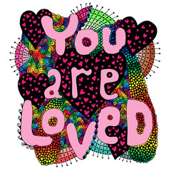 Fototapeta Do pokoju młodzieżowego Colorful abstract vector word lettering You are loved