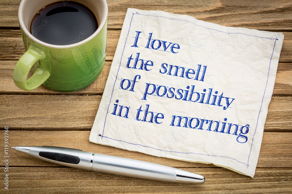 Fototapety, obrazy: smell of possibility in the morning