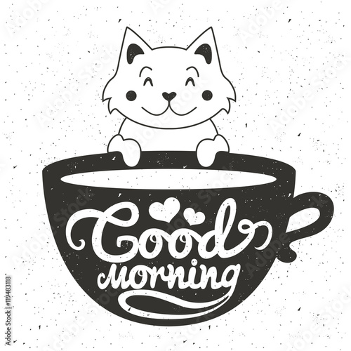 Vector illustration of cute little white cat with cup of coffee or tea. Good morning lettering text