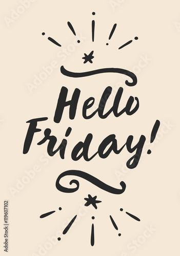 Fotografie, Obraz  Hello Friday! Motivation card