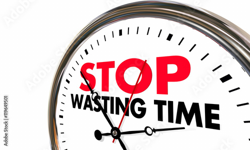 Obraz na plátně  Stop Wasting Time Clock Lost Minutes Hours 3d Illustration