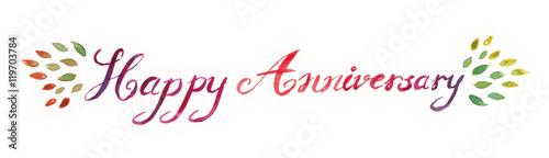 Obraz watercolor hand lettering happy anniversary typography illustration - fototapety do salonu