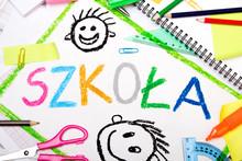 Kolorowy Rysunek Z Napisem SZK...