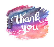 """Colorful Wet Pink And Purple Background With White Hand Written Words """"thank You"""" Painted In Watercolor On Clean White Background"""