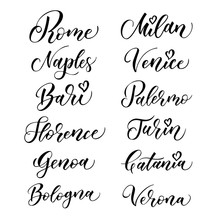 Italian City Hand Drawn Vector Lettering. Modern Ink Calligraphy. Brush Typography Of Rome, Naples, Bari, Florence, Genoa, Bologna, Milan, Venice, Palermo, Turin, Catania, Verona On White Background.