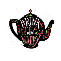 Fototapeta Herbata Vector illustration Drink tea be happy with lettering.