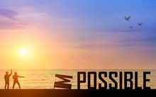 Motivation Concept : Silhouette Two Business Man Success From Attempt To Elimination, Improvement, Change Opportunity From Impossible To Possible Text On Beautiful Sunset. Challenge, Achievement, Goal