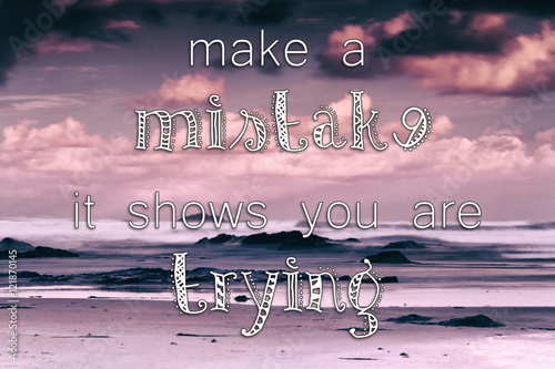 Photo Stands Inspirational message Inspirational quote on a retro style background