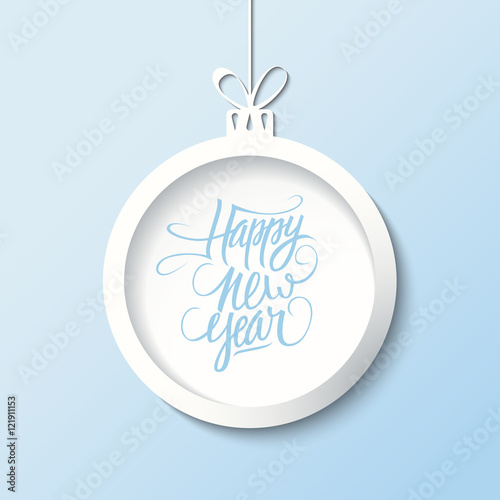 creative happy new year greetings text design with christmas ball holiday hand drawn lettering