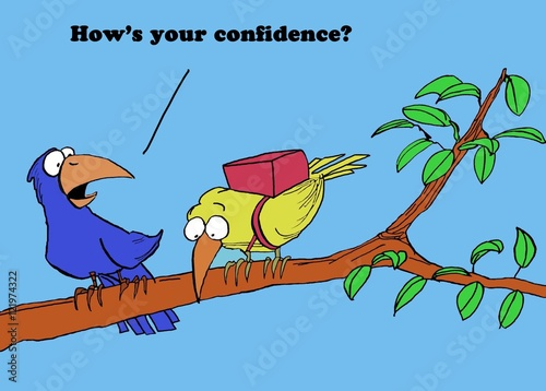 Fotografie, Obraz  Color illustration of two birds about to fly off a limb, 'how's your confidence?'
