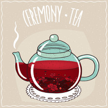 Transparent Glass Teapot With Hot Brewed Hibiscus Tea, Lie On A Lacy Napkin. Beige Background And Ornate Lettering Ceremony Tea. Handmade Cartoon Style