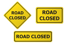 Yellow Road Closed Signs