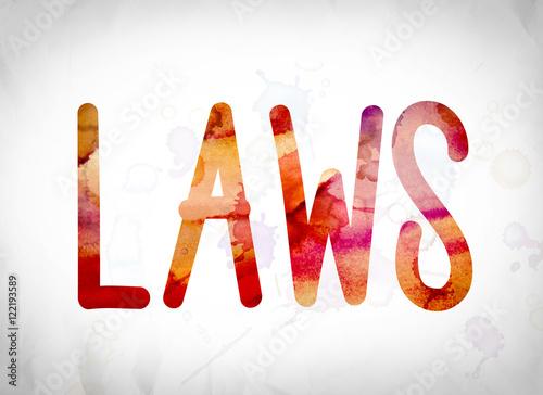 Fotografie, Obraz  Laws Concept Watercolor Word Art