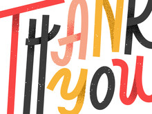 Thank You Greeting Card, Colorful Custom Lettering That Expands Beyond The Frame