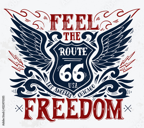 Photo  Feel the freedom. Route 66. Hand drawn grunge vintage illustrati