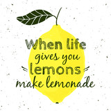 Vector illustration with lemon and motivational quote