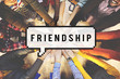 Friends Friendship Friendly Gang Group Concept
