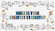 What is Your Greatest Strength in Multicolor. Doodle Design.