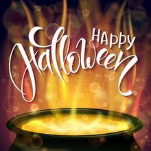 Vector Halloween Poster With Hand Lettering Greetings Label - Happy Halloween - With Boiling Witch Cauldron On Background