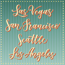 American City Vector Lettering. Typography, USA - Las Vegas, San Francisco, Seattle, Los Angeles On Retro Striped Blue Background. West Cost USA City Text.