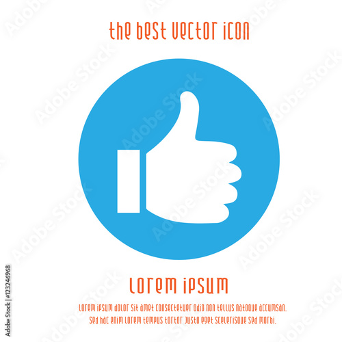Thumb up vector logo icon. Like round blue white simple isolated sign symbol. Thumbs up.