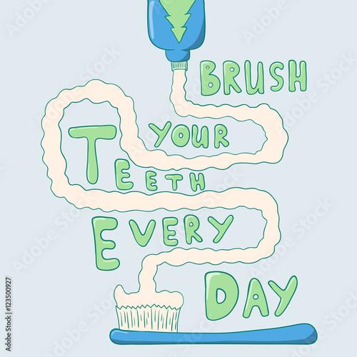 Plakat Brush your teeth every day. dental illustration