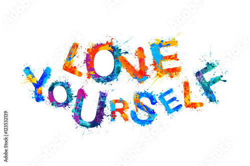 Love Yourself. Inspirational inscription