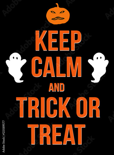 Vászonkép  Keep calm and trick or treat poster