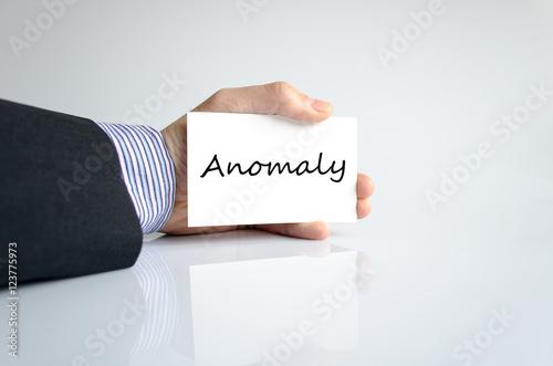 Valokuva  Anomaly text concept