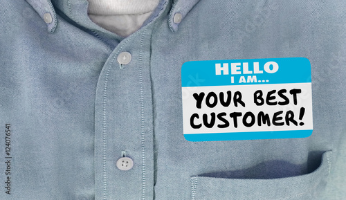 Obraz na plátně Your Best Customer Hello Name Tag Loyal Client 3d Illustration