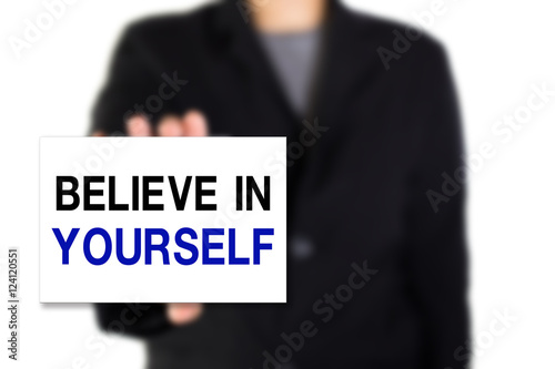 Fotografía  Modern business background concept with word: BELIEVE IN YOURSELF