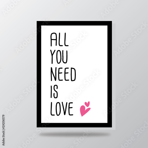 Photo  all you need is love typography heart vector