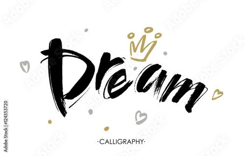 Plakat Ręka wektor Dream napis na białym tle