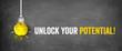 Leinwandbild Motiv unlock your potential