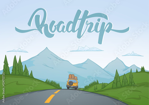 Fotografia Vector illustration: Cartoon mountains landscape with travel car rides on the road on foreground and handwritten lettering of Road Trip