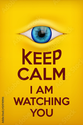 poster-keep-calm-obserwuje-cie-koncepcja-technologii-nadzoru-i-monitorowania-internetu