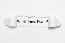 Words Have Power! On White Torn Paper