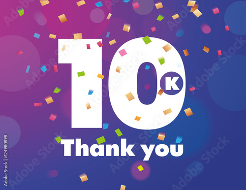 Fotografie, Obraz  Congratulations 10K followers thanks banner background with confetti